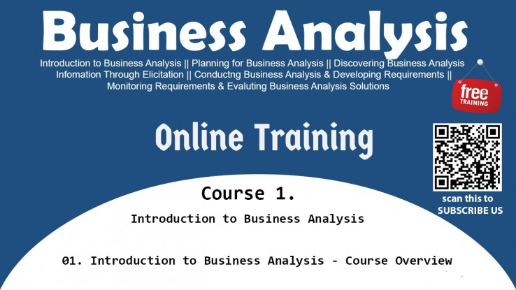 01. Introduction to Business Analysis – Course Overview | MCT ...